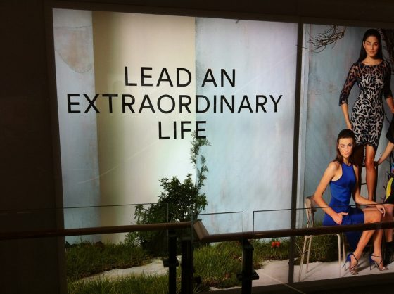 In store now: your extraordinary life.
