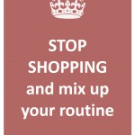 38 - mix up your routine