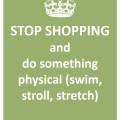 4 - do something physical