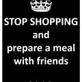 7 - prepare a meal with friends