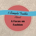 A focus on fashion