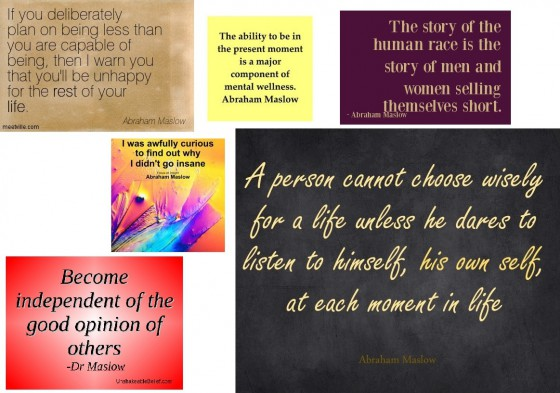 Maslow quotes - all