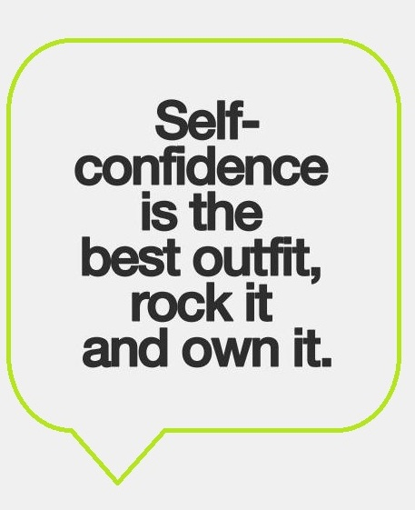 self confidence is the best outfit quote
