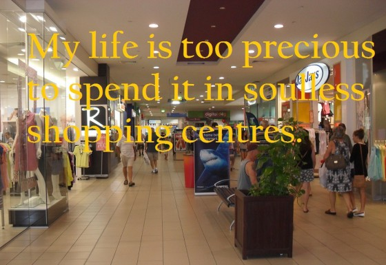 soulless shopping centres